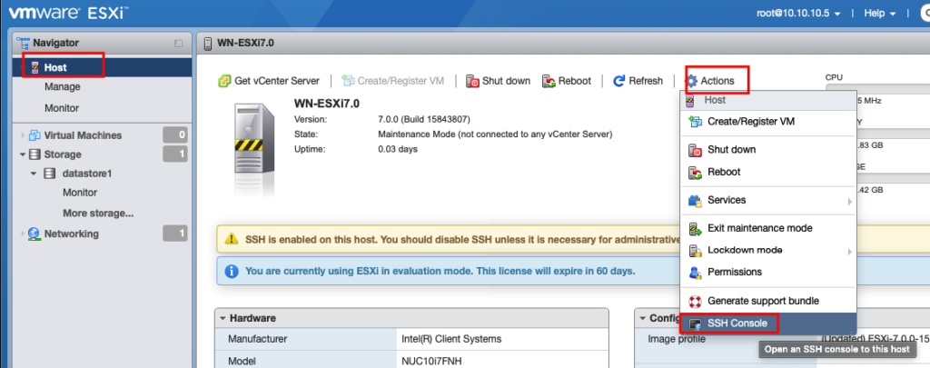 "vmware  Navigator  Host  Monitor  ESXü  WN-ESXi7.O  6) Get vCenterS«ver 1 CreateJRegisterVM I o Shutdown • Reboot I Refresh  WN-ESXi7.O  Version:  V'•tual Macthes  Storage  datastorel  Monitor  More storage"".  Networking  7.0.0 (Build 15843807)  Maintenance Mode (not connected to any Center Server)  0.03 days  SSH is on this host. You should disable SSH unless it is necessary for adrmi  You are  using ESXi in evaluation mode. This license will expire in 60"